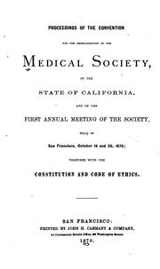 Cover of: Proceedings of the Convention for the Reorganization of the Medical Society of the State of ... |