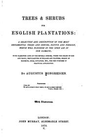 Cover of: Trees & Shrubs for English Plantations: A Selection and Description of the Most Ornamental Trees ..