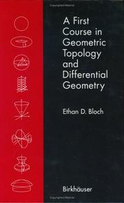 Cover of: A first course in geometric topology and differential geometry