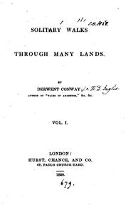 Cover of: Solitary walks through many lands, by Derwent Conway | Henry David Inglis