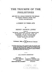 The Triumph of the Philistines: And how Mr. Jorgan Preserved the Morals of ...