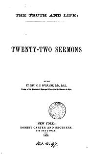 Cover of: The truth and life: twenty-two sermons