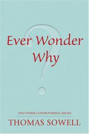 Cover of: Ever Wonder Why? And Other Controversial Essays