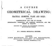 Cover of: A course of geometrical drawing; or, Practical geometry, plane and solid |