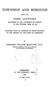Cover of: Township and Borough: Being the Ford Lectures Delivered at the University of Oxford ... 1897 ..