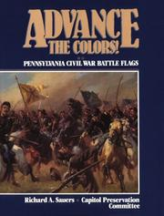 Cover of: Advance the colors!: Pennsylvania Civil War battle flags