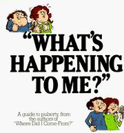 "Cover of: ""What's Happening to Me?"" A guide to puberty"