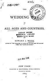 Cover of: The Wedding Day in All Ages and Countries | Edward J. Wood