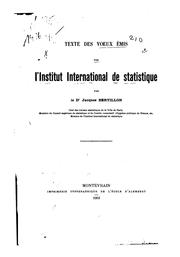 Cover of: Texte des voeux émis par l'Institut international de statistique | Jacques Bertillon