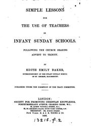 Cover of: Simple lessons for the use of teachers in infant Sunday schools |