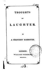 Cover of: Thoughts on laughter, by a chancery barrister [B. Montagu.]. | Basil Montagu