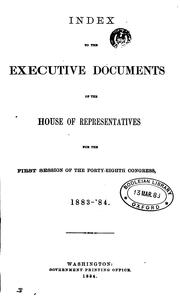 Cover of: House Documents, Otherwise Publ. as Executive Documents: 13th Congress, 2d Session-49th Congress ... |