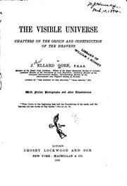 Cover of: The Visible Universe: Chapters on the Origin and Construction of the Heavens