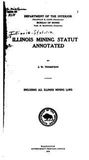 Cover of: Illinois Mining Statutes Annotated |