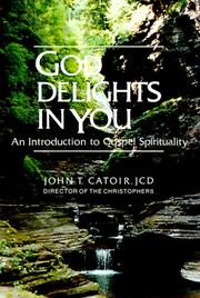 Cover of: God delights in you: an introduction to Gospel spirituality