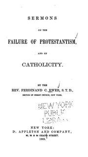 Cover of: Sermons on the Failure of Protestantism, and on Catholicity