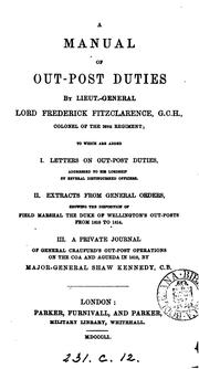 Cover of: A manual of out-post duties. To which are added, i. Letters on out-post duties, by several ... |