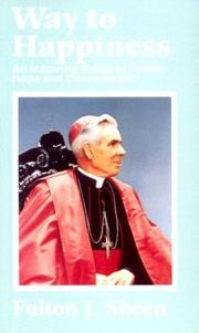 Cover of: Way to happiness | Fulton J. Sheen