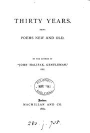 Cover of: Thirty years, poems new and old by the author of 'John Halifax, gentleman'