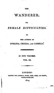 Cover of: The Wanderer, Or, Female Difficulties | Fanny Burney