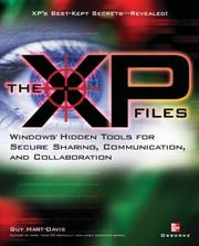 Cover of: The XP Files:  Windows' Hidden Tools for Secure Sharing, Communication, and Collaboration