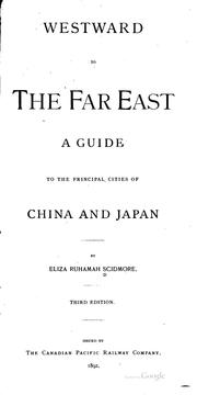 Cover of: Westward to the Far East: A Guide to the Principal Cities of China and Japan