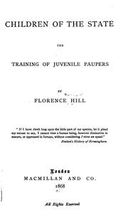 Cover of: Children of the State: The Training of Juvenile Paupers