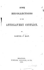 Cover of: Some Recollections of Our Antislavery Conflict | Samuel Joseph May