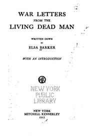 Cover of: War Letters From The Living Dead Man by Elsa Barker