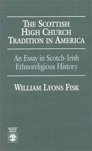 Cover of: Scottish high church tradition in America | William L. Fisk