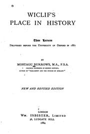 Cover of: Wiclif's Place in History: Three Lectures Delivered Before the University of ..