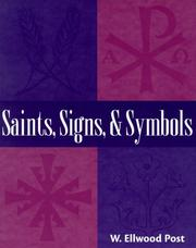 Cover of: Saints, signs, and symbols | W. Ellwood Post