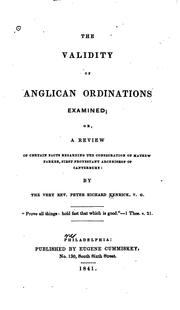 Cover of: The Validity of Anglican Ordinations Examined, Or, A Review of Certain Facts ..