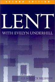 Cover of: Lent with Evelyn Underhill: selections from her writings