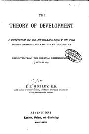 Cover of: The Theory of Development: A Criticism of Dr. Newman's Essay on the Development of Christian ..