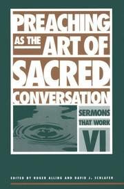 Cover of: Preaching as the art of sacred conversation |