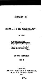 Souvenirs of a summer in Germany in 1836 [by M.F. Dickson].