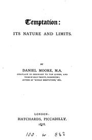 Cover of: Temptation: its nature and limits | Daniel Moore