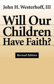 Cover of: Will our children have faith?