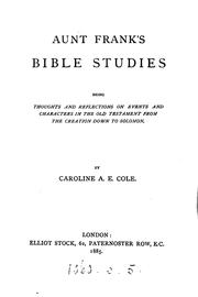 Aunt Franks Bible studies, thoughts on the Old Testament from the Creation ...