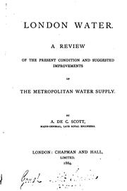 Cover of: London water. A review of the present condition and suggested improvements ... |