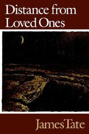 Cover of: Distance from loved ones | James Tate