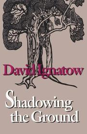 Cover of: Shadowing the ground | David Ignatow