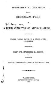 Cover of: Supplemental Hearings Before Subcommittee of House Committee on Appropriations ...: In Charge of ... |