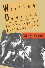 Cover of: Writing dancing in the age of postmodernism