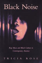 Cover of: Black noise | Tricia Rose