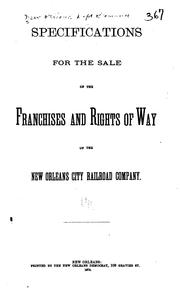 Cover of: Specifications for the Sale of the Franchises and Rights of Way of the New Orleans City Railroad ... |