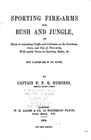Cover of: Sporting Fire-arms for Bush and Jungle: Or, Hints to Intending Griffs and Colonists on the ... |