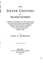 Cover of: The Silver Country, Or, The Great Southwest: A Review of the Mineral and ... |
