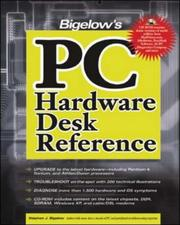 Cover of: Bigelow's PC Hardware Desk Reference